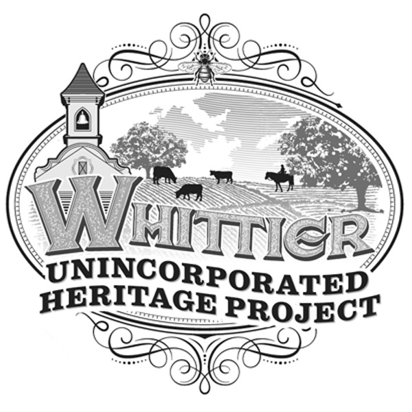 Whittier Unincorporated Heritage Project