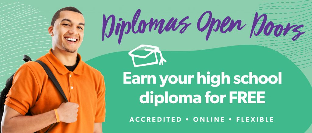 Earn your High School Diploma